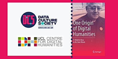 One Origin of Digital Humanities: Fr. Roberto Busa in His Own Words biglietti