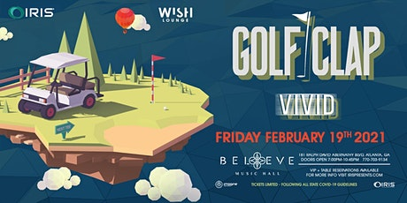 Golf Clap | Wish Lounge @ Iris | Friday February 19 tickets