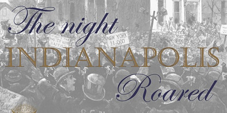 The Night Indianapolis Roared | Exhibit Grand Opening tickets