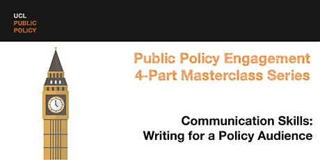 RESCHEDULED Masterclass Part 4a: Writing for a policy audience tickets