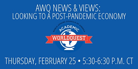 AWQ News & Views: Looking to a Post-Pandemic Economy tickets
