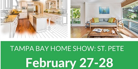 Tampa Bay Home Show: St. Pete tickets
