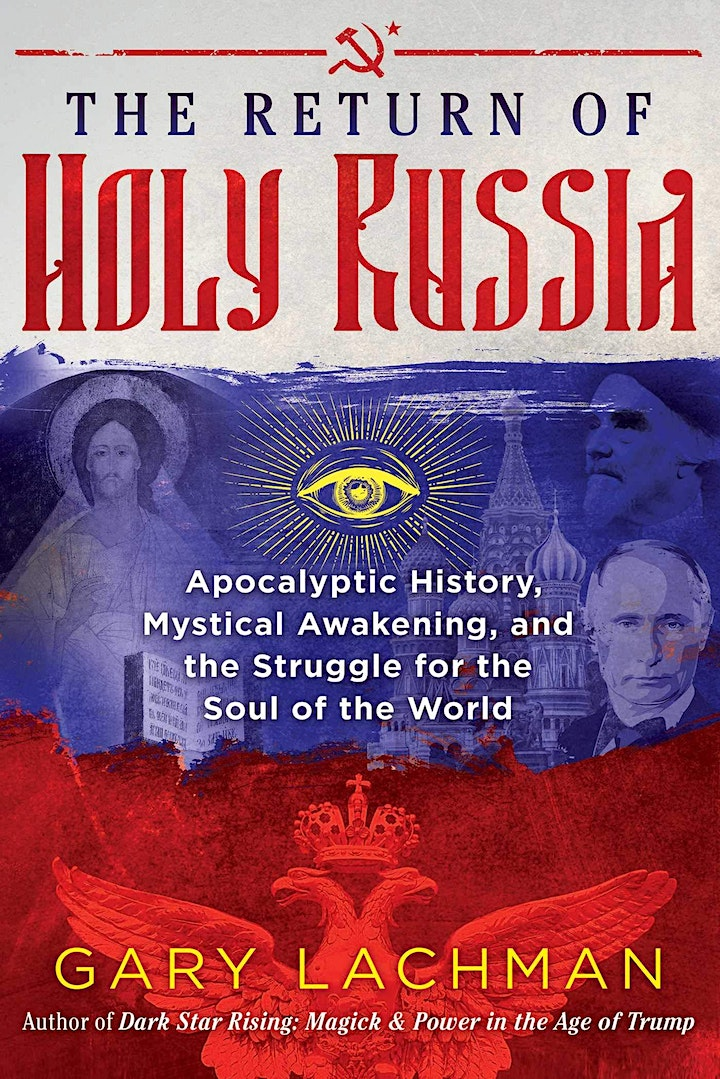 The Return of Holy Russia with Gary Lachman image