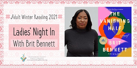 Ladies' Night In with Brit Bennett tickets