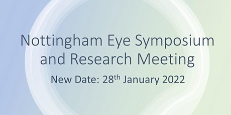 25th Nottingham Eye Symposium and Research Meeting tickets