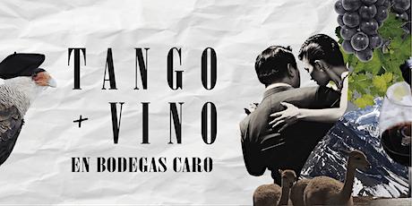 TANGO & VINO en BODEGAS CARO entradas