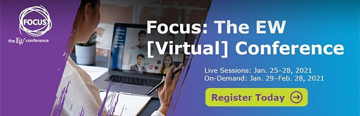 Focus: The EW [Virtual] Conference image