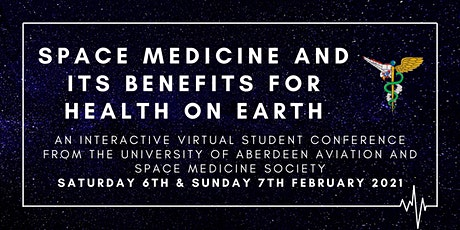 UoAASMS Conference: Space Medicine and its Benefits for Health on Earth tickets