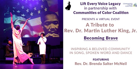 Becoming  Brave - A Tribute to Rev. D. Martin Luther King, Jr. tickets