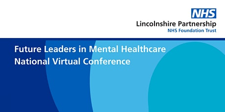 Future Leaders in Mental Healthcare National Conference tickets