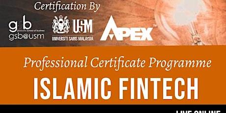 Online Professional Certificate Programme on Islamic FinTech tickets