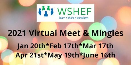 WSHEF Meet & Mingle via Zoom  2021 tickets