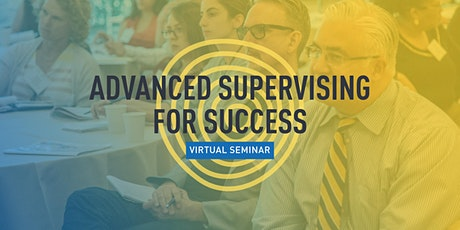 Advanced Supervising for Success (2 Sessions) tickets