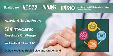 All Ireland Nursing Festival Sláintecare: Nursing's Challenge tickets