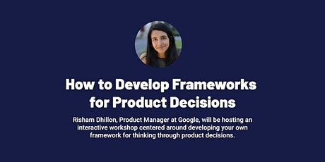How to Develop Frameworks for Product Decisions tickets