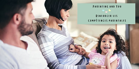Parenting and You / Renforcer les compétences parentales (2 sessions) tickets