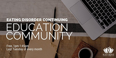 Eating Disorder Continuing Education Community tickets