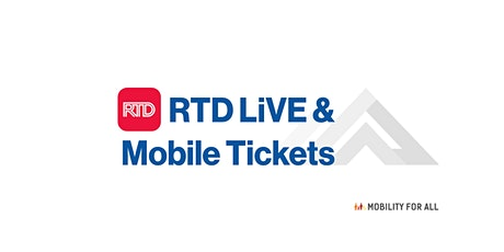 Virtual Mobility for All - RTD LiVE and Mobile Ticketing Workshop tickets