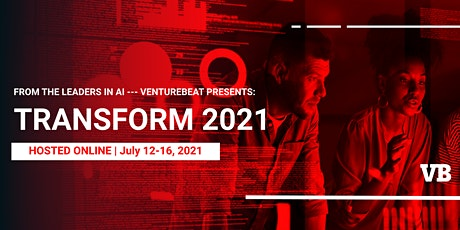 VentureBeat Transform 2021 tickets