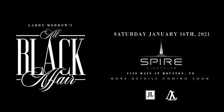 All Black Affair / Saturday January 16th / Spire tickets