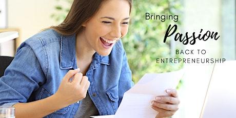 Bringing Passion Back to Entrepreneurship tickets