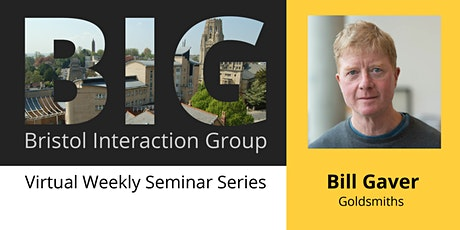 BIG Seminar: Bill Gaver tickets