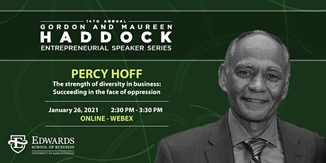 Gordon and Maureen Haddock Entrepreneurial Speaker Series with Percy Hoff tickets
