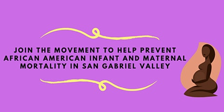 SGV African American Infant and Maternal Mortality Community Action Team tickets