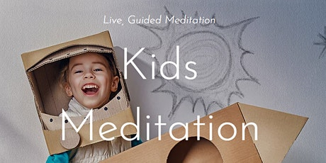 Kids Meditation (Online Meditation) tickets
