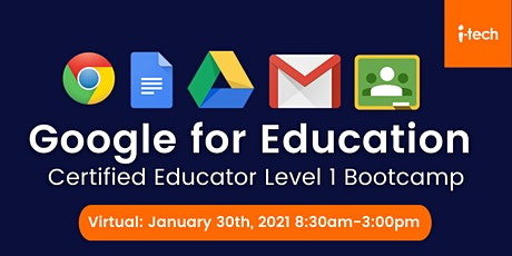 Google for Education  Educator Level 1 Bootcamp tickets