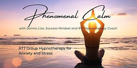Phenomenal Calm - RTT Hypnotherapy for Anxiety and Stress tickets