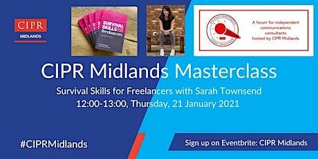 CIPR Midlands Masterclass - Survival Skills for Freelancers tickets