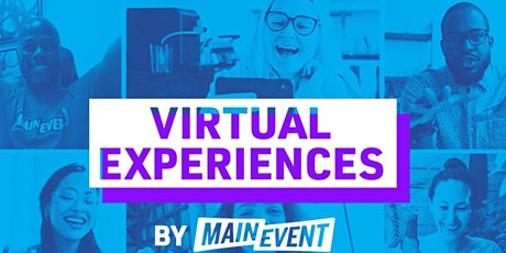 Main Event Virtual Experiences Showcase tickets