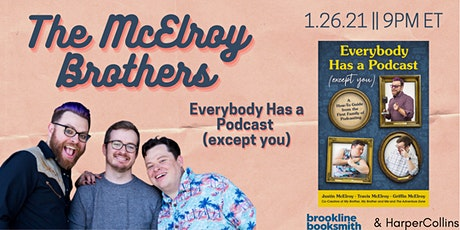The McElroys: Everybody Has a Podcast (Except You) BOOK EVENT! tickets