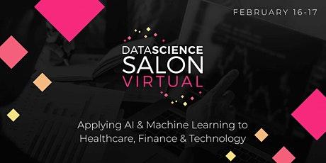 Data Science Salon  Virtual | Healthcare, Finance & Technology tickets
