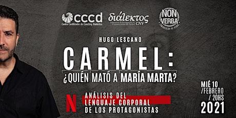 Carmel:¿Quién mató a María Marta? El lenguaje corporal de los protagonistas boletos