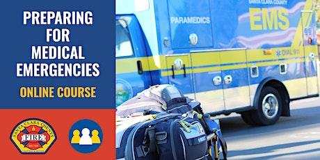ONLINE Course: Preparing for Medical Emergencies - Los Altos tickets