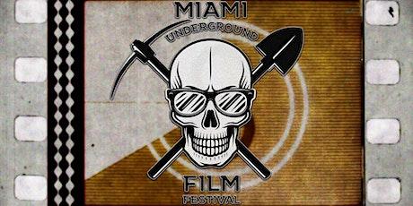 Miami Underground Film Festival 2021 tickets