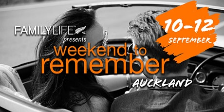 FamilyLife Weekend To Remember - Auckland, North Island -September 2021 tickets