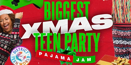 Pajama Jam  CHRISTMAS NIGHT @ District Teen World! tickets
