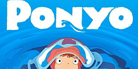 School Holiday Pop Up Movie: Ponyo tickets