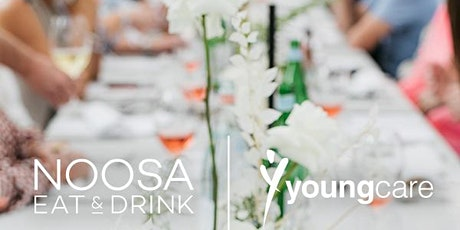 Noosa Eat & Drink Long Lunch with Youngcare tickets