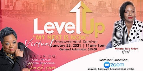 Refined & Empowered Present Level Up!  Your Next is Now Empowerment Seminar tickets