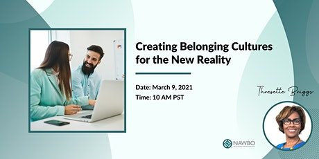 Creating Belonging Cultures for the New Reality - NAWBO Oregon tickets