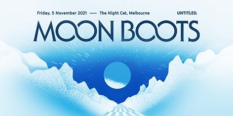 Moon Boots tickets