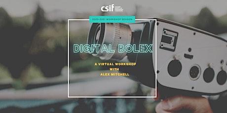 Digital Bolex Workshop tickets