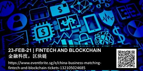 China Business Matching - Fintech and blockchain 金融科技,区块链 tickets