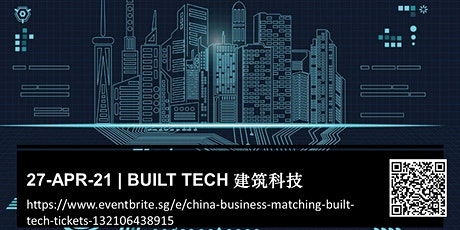 China Business Matching - Built Tech 建筑科技 tickets