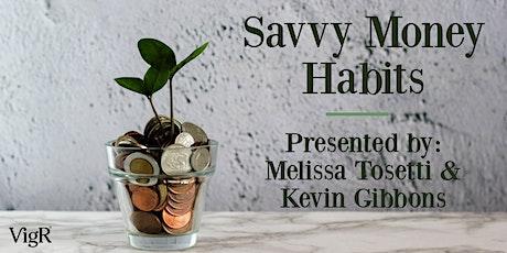 Virtual Financial Symposium: Savvy Money Habits tickets