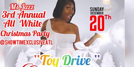 Copy of Ms Jazz All White Christmas Party Toy Drive tickets